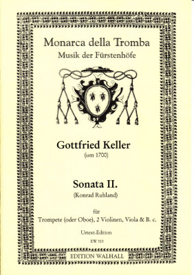 Keller, Gottfried (~ 1700): Sonata II in D