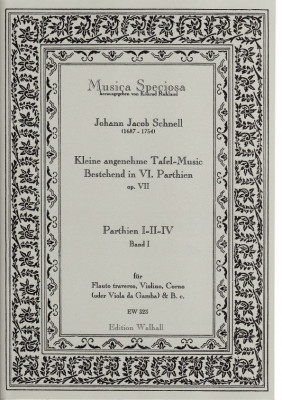 Schnell, Johann Jacob (1687-1754): Kleine angenehme Tafel-Music - Band I