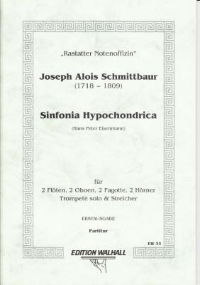 Schmittbaur, Joseph Alois (1718- 1809): Sinfonia Hypochondrica