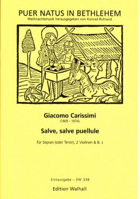 Carissimi, Giacomo (1605–1674): Salve, salve puellule