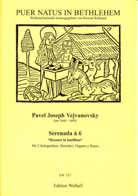 Vejvanovsky, Pavel Joseph (~1640-1693): Serenada à 6 Resonet in Laudibus