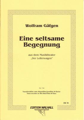 Gäfgen, Wolfram (* 1965): Eine Seltsame Begegnung I
