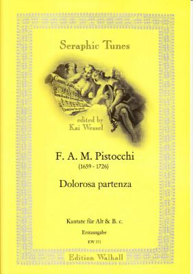 Pistocchi, Francesco A. M. (1659- 1726): Dolorosa Partenza <br>- Alt & B. c.