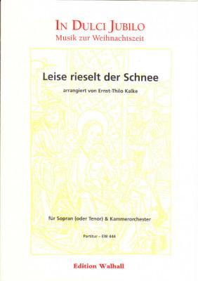 Ebel, Eduard (18. Jh.): Leise rieselt der Schnee