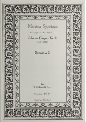 Kerll, Johann Caspar (1627-1693): Sonata á 2