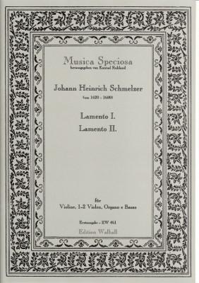 Schmelzer, Johann Heinrich (~1620–1680): Lamento I. & II.