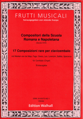 Compositori della Scuola Romana e Napoletana (18. Jh.): 17 Composizioni rare per clavicembalo