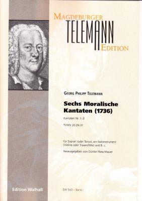 Telemann, Georg Philipp (1681-1767): Moralische Kantaten - Band I
