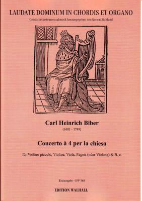 Biber, Carl Heinrich (1681-1749): Concerto á 4 per la chiesa