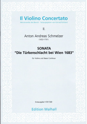 Schmelzer, Anton Andreas (1653-1701): Die Türkenschlacht