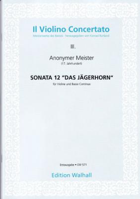 Anonymer Meister (17. Jh.): Sonata 12: Das Jägerhorn