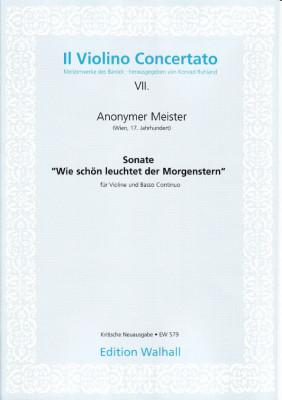 """Anonymer Meister (Wien 17. Jh.): Sonata in D """"Wie schön leuchtet der Morgenstern"""""""