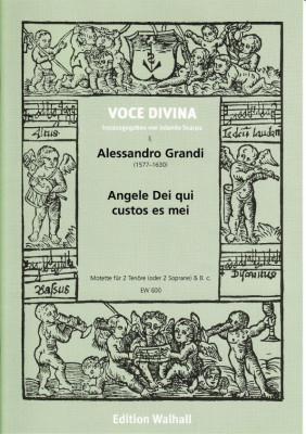 Grandi, Alessandro (1577-1630): Angele Dei qui custos es me
