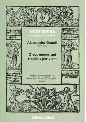 Grandi, Alessandro (1577-1630): O vos omnes qui transitis per viam