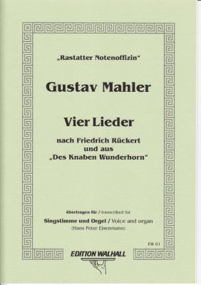 Mahler, Gustav (1860-1911): Vier Lieder