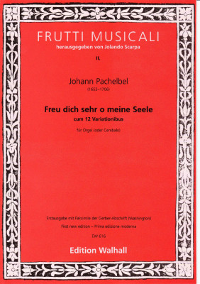 Pachelbel, Johann (1653-1706): Freu dich sehr o meine Seele