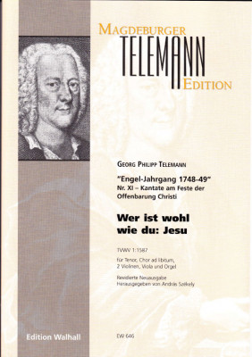 Telemann, Georg Philipp (1681-1767): Wer ist wohl wie du: Jesu - Partitur & Stimmen