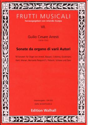Arresti, Giulio Cesare (1625-1704): Sonate da Organo di varii Autori