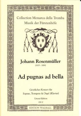 Rosenmüller, Johann (1619-1684): Ad pugnas ad bella