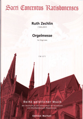 Zechlin, Ruth (1926-2007): Orgelmesse