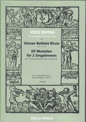 Riccio, Giovan B. (16.-17. Jh): Motetten für 2 Singstimmen<br>- Band I: 11 Motetten