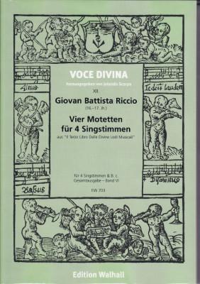 Riccio, Giovan B. (16.-17. Jh.): Motetten für 3 und 4 Singstimmen<br>- Four 4-part motets