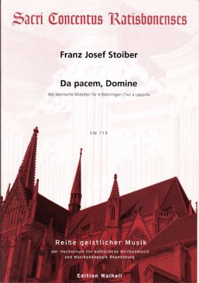 Stoiber, Franz Josef (*1959): Da pacem, Domine