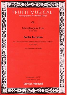 Rossi, Michelangelo (1600-1656): Toccate e Corenti<br>- 6 Toccaten