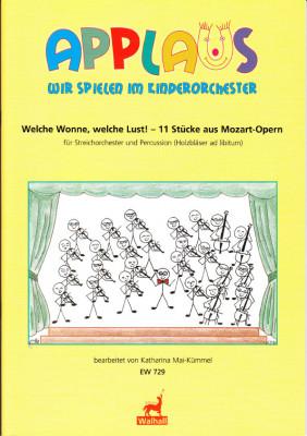 Mai-Kümmel, Katharina (*1940): Welche Wonne, welche Lust! 11 Stücke aus Mozart-Opern