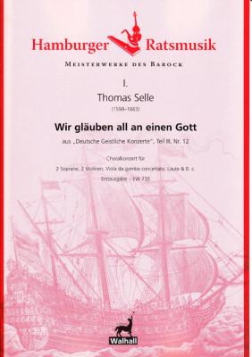 Selle, Thomas (1599-1663): Wir gläuben all an einen Gott