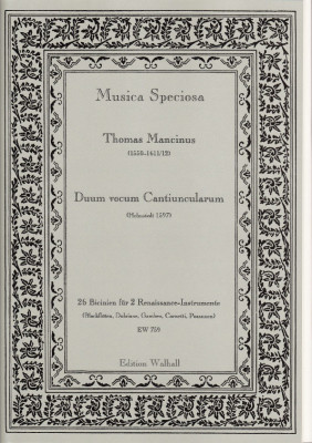 Mancinus, Thomas (1550-1611/12): Duum vocum Cantiuncularum