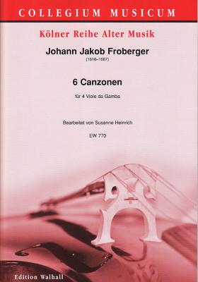 Froberger, Johann Jakob (1616–1667): 6 Canzonen