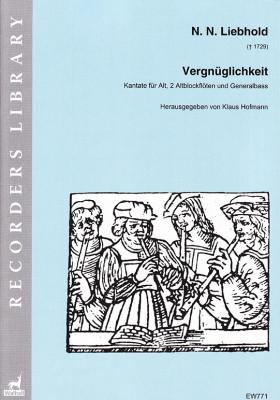 Liebhold, N. N. († 1729): Vergnüglichkeit