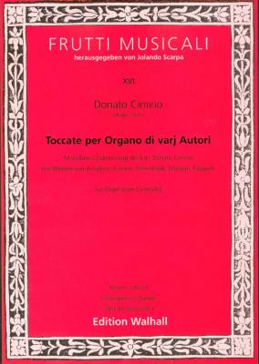 Cimino, Donato (~1675 Neapel): Toccate per Organo di varij autori<br>- Band II (Anonym/Cimino)