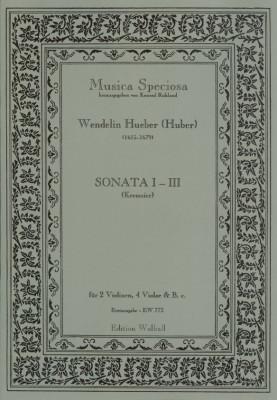 Hueber (Huber), Wendelin, (Kremsier 17. Jh.): Sonaten I-VII<br>- Sonata I, II, III