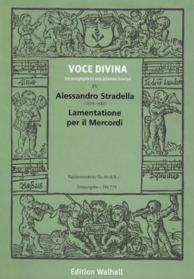 Stradella, Alessandro (1639-1682): Lamentatione per il Mercordi Santo