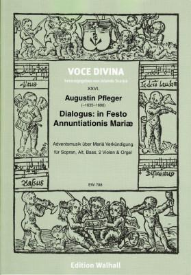 Pfleger, Augustin (~1635–1686): Dialogus: in Festo Annuntiationis Mariæ