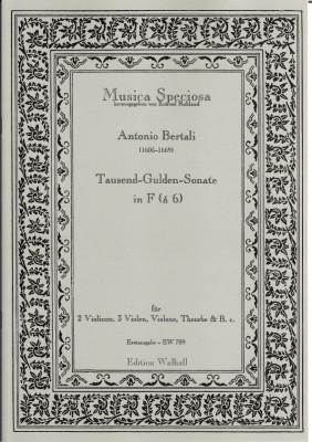 Bertali, Antonio (1605-1669)/Rittler, Philip Jacob (1638-1690): Tausend-Gulden-Sonate<br>- á 6 für 2 Vl, 3 Violen, Theorbe