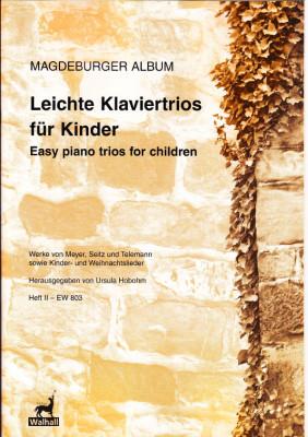 Leichte Klaviertrios für Kinder - Magdeburger Album I & II<br>- Volume II