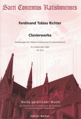 Richter, Ferdinand Tobias (1651-1711): Clavierwerke