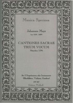 Mayr, Johannes (~1550–1609): Cantiones Sacrae Trium Vocum