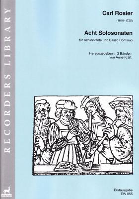 Rosier, Carl (1640–1725): Acht Solo-Sonaten<br>- Band I (Nr. 1–4)