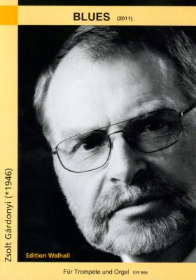 Gárdonyi, Zsolt (*1946): Blues (2011)