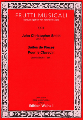 Smith, John Christopher (1712–1795): (6) Suites de Pièces Pour le Clavecin – Second Volume<br>– part 1
