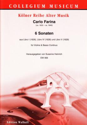 Farina, Carlo (ca. 1600–ca. 1640): Sechs Sonaten