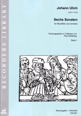 Ulich, Johann (1677–1742): Sechs Sonaten<br>– Band I (Sonaten I–III)