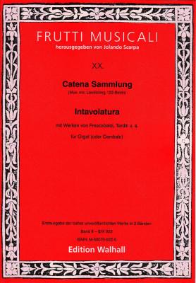 Catena Sammlung: Intavolatura (17. Jh.)<br>- Band II
