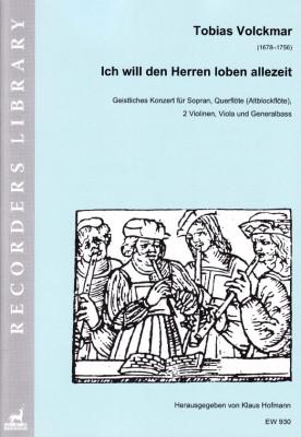 Volckmar, Tobias (1678–1756): Ich will den Herren loben allezeit<br>–  Partitur und Stimmen