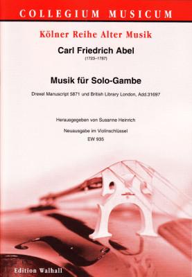 Abel, Carl Friedrich (1732–1787): Musik für Solo-Gambe