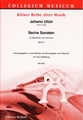 Ulich, Johann (1677–1742): Sechs Sonaten<br>– Band II (Sonaten IV–VI)